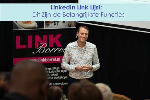 Linkedin Link Lijst: Dit Zijn de Belangrijkste Functies