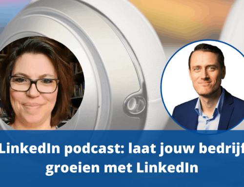LinkedIn podcast: laat jouw bedrijf groeien met LinkedIn
