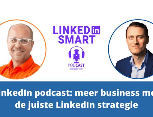 LinkedIn podcast: meer business met de juiste LinkedIn strategie